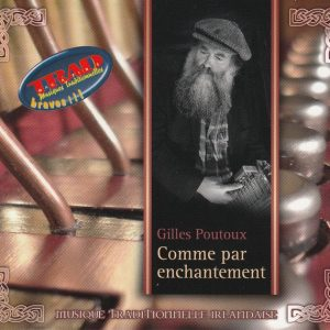 """""""Comme par enchantement"""" Gilles Poutoux"""