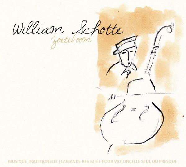 "WILLIAM SCHOTTE ""Zoeteboom"""
