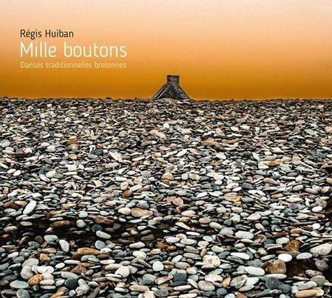 "REGIS HUIBAN ""mille boutons"""