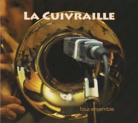 """LA CUIVRAILLE """"Tous ensemble"""""""