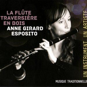 """ANNE GIRARD ESPOSITO """"la flûte traversière en bois """""""