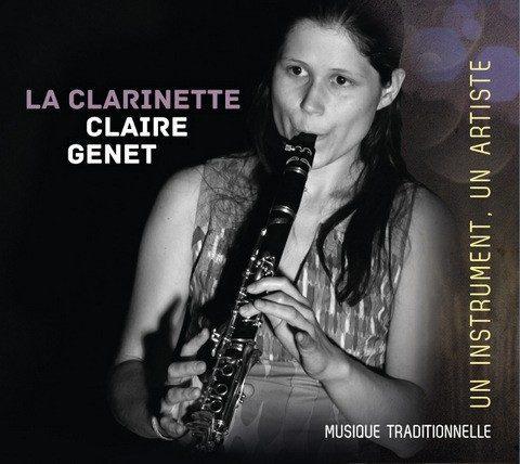 "CLAIRE GENET ""la clarinette"""