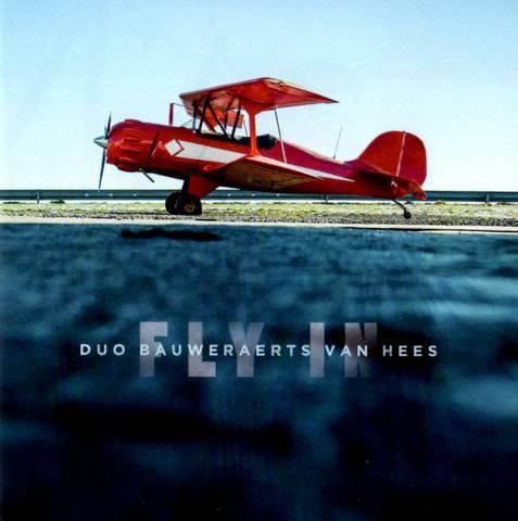 """""""FLY IN"""" Duo Bauwerraerts-Van Hess"""